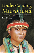 Understanding Micronesia: A Cultural Guide for Researchers and Visitors