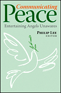 Communicating Peace: Entertaining Angels Unawares