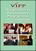 Visualisation in Participatory Programmes: How to facilitate participatory group processes