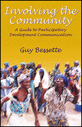Involving the Community: A Guide to Participatory Development Communication