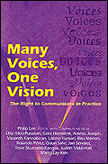 Many Voices, One Vision: The Right to Communicate in Practice