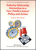Industry-University Interaction in a New World Context: Policy and Action